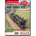 100 Jahre P8 Die BR 38.10 Teil 1