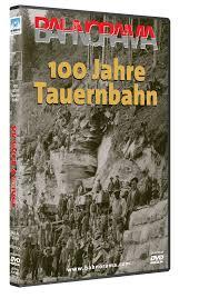 100 Jahre Tauernbahn