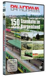150 Jahre Eisenbahn im Burgerland