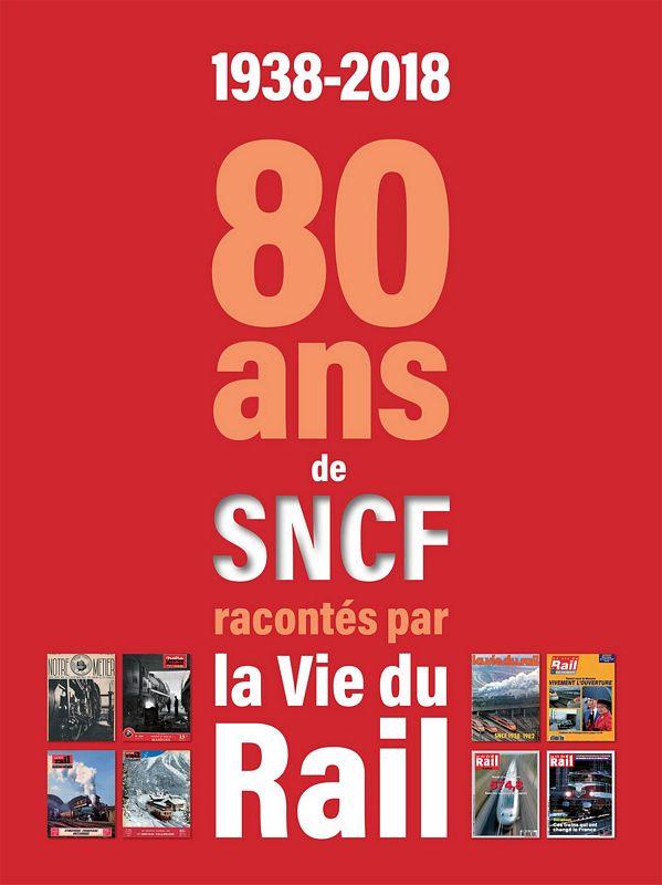 1938-2018 80 ans SNCF