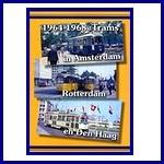 1964 -1968 Trams in Asd Rtd en Gv