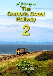 A Journey on the Cumbria Coast Part 2 Whitehaven to Carlisle