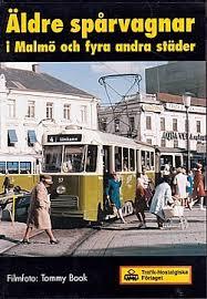 Äldre spårvagnar i Malmö och fyra