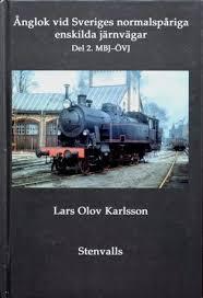 Ånglok vid Sveriges normalspåriga enskilde järnvägar del 2