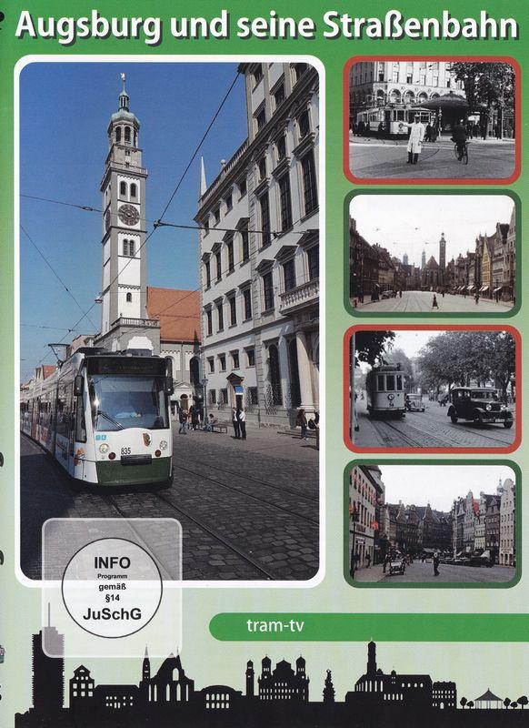 Augsburg und seine Straßenbahn