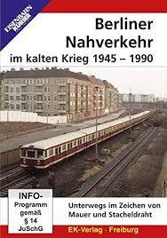 Berliner Nahverkehr im kalten Krieg