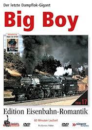 Big-Boy De letzte Dampfgigant