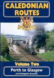 Caledonian Routes Vol. 2; Perth G
