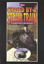 Chased by a Steam Train vol 2