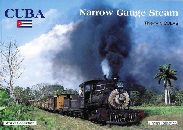 Cuba Narrow Gauge Steam