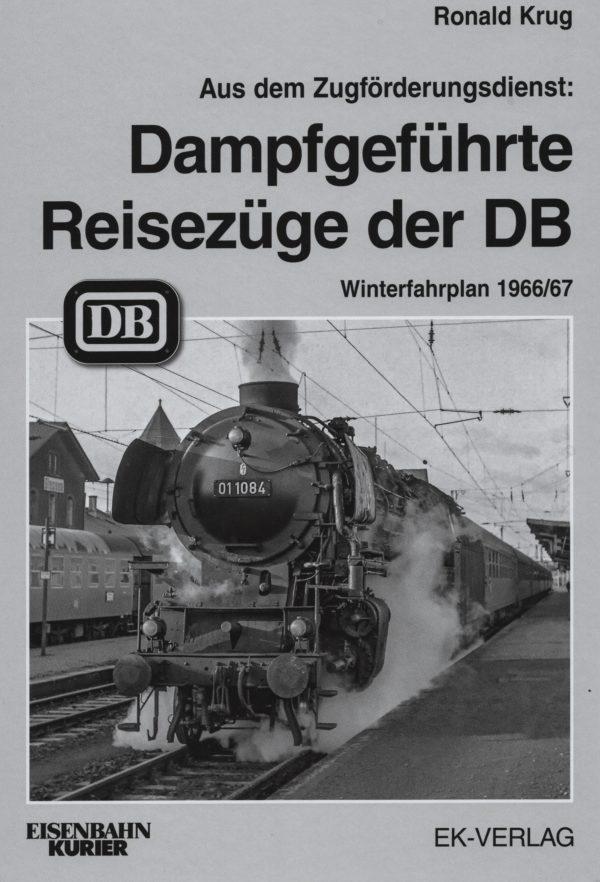 Dampfgeführte Reisezüge der DB Winterfahrplan 1966/67