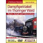 Dampfspektakel im Thüringerwald