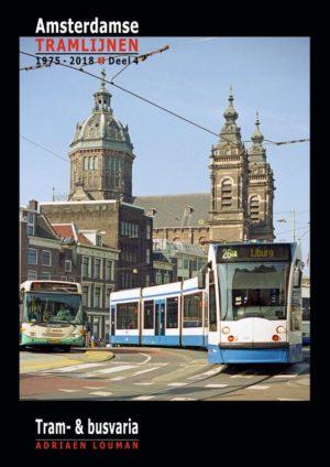 De Amsterdamse tramlijnen deel 1975-2018 deel 4