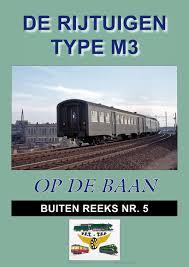 De rijtuigen Type M3 in de serie 'op de baan', buiten reeks Nr.5