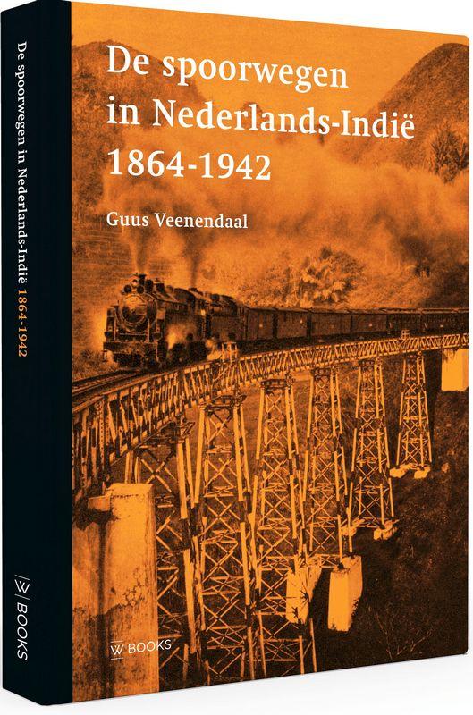 De spoorwegen in Nederlands-Indië| 1864-1942