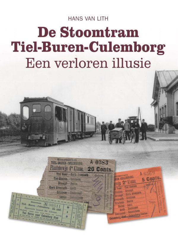 De stoomtram Tiel Buren Culemborg