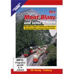 Der Mont Blanc und seine Bahnen