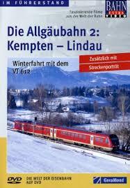 Die Allgäubahn 2; Kempten-Lindau