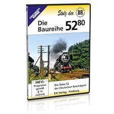 Die Baureihe 52.80 - Die Reko-52 de Deutschen Reichsbahn