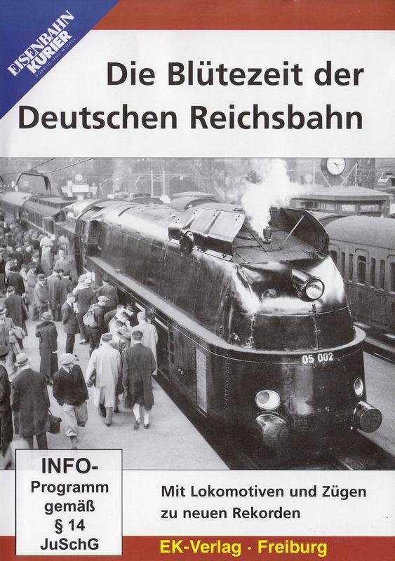 Die Blühzeit der deutschen Reichsbahn
