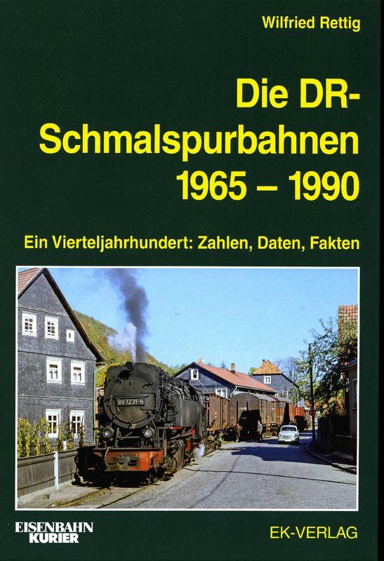 Die DR Schmalspurbahnen 1965 - 1990
