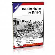 Die Eisenbahn im Krieg