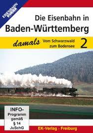 Die Eisenbahn in Baden-Würtenberg 2