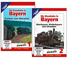 Die Eisenbahn in Bayern 1 & 2