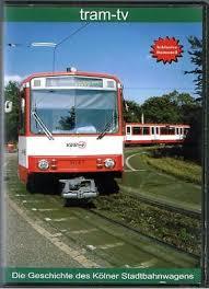 Die Geschichte des Kölner Stadtbahnwagen