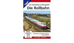 Die Rollbahn, von Hamburg ins Ruhrgebiet