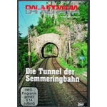 Die Tunnel der Semmeringbahn