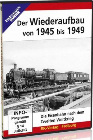 Die Wiederaufbau von 1945 bis 1949