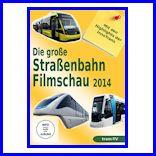 Die grosse Strassenbahnfilmschau 2014