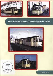 Die letzte Gotha-Triebwagen Jena