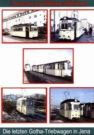 Die letzte Gotha Triebwagen