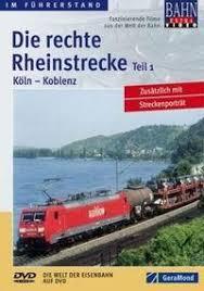Die rechte Rheinstrecke Teil 1; K