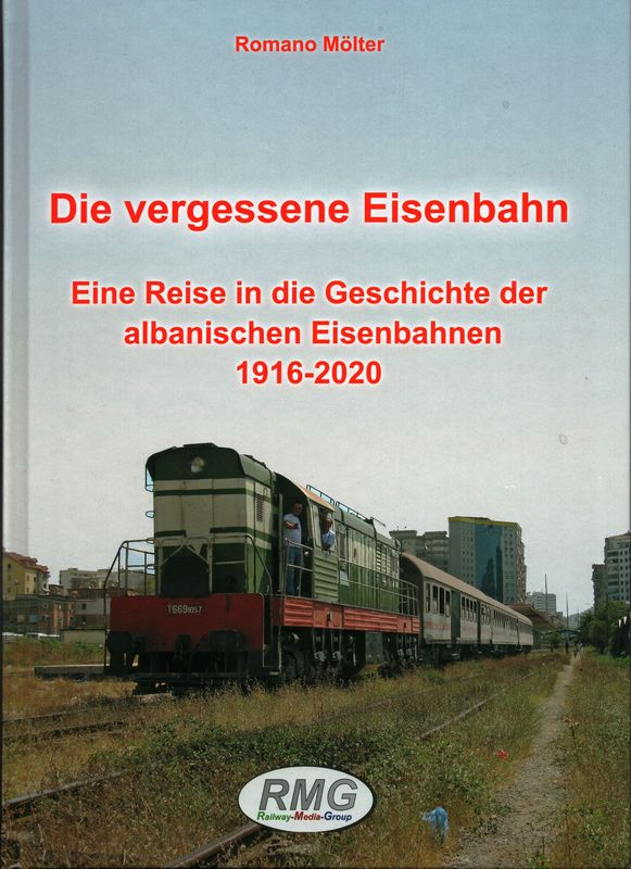 Die vergessene Eisenbahn