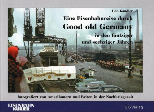 Eine reise durch Good old Germany