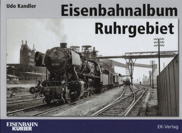 Eisenbahnalbum Ruhrgebiet