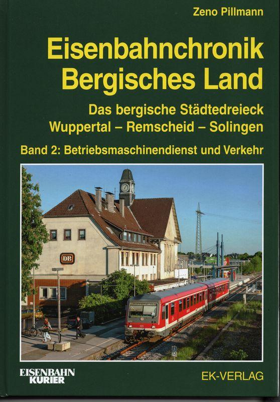 Eisenbahnchronik Bergisches Land Band II
