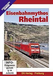 Eisenbahnmythos Rheintal