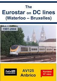 Eurostar on DC-lines Waterloo-Br