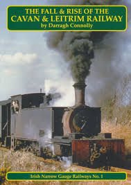Fall and Rise of the Cavan & Leitrim Railway