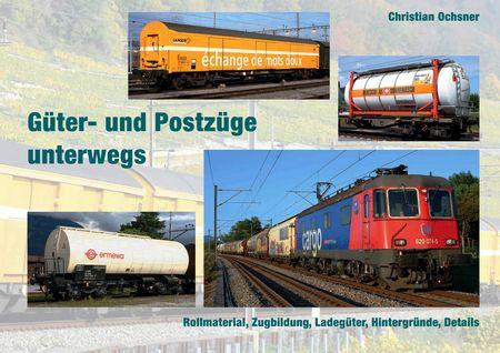 Güter und Postzüge unterwegs