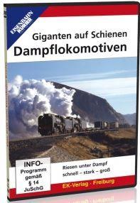 Giganten auf Schienen Dampflokomitiven