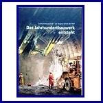 Gotthard-Basistunnel - der längste Tunnel der Welt. Das Jahrhundertwerk entsteht.