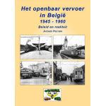 Het openbaar vervoer in België 1945-60