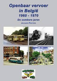 Het openbaar vervoer in België 1960-1970