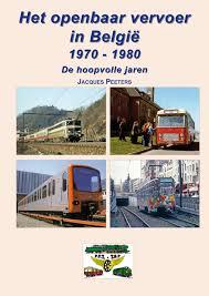 Het openbaar vervoer in België 1970-1980