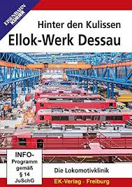 Hinter den Kulissen: Ellok-Wwerk Dessau